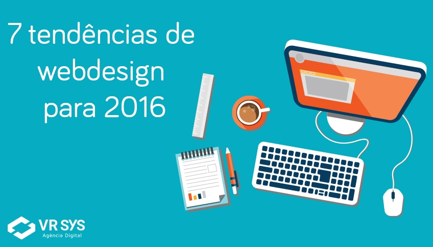 7 Tendencias De Web Design Para 2016