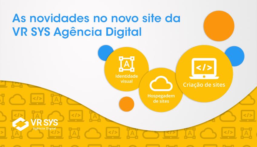 As Novidades No Novo Site Da VR SYS Agencia Digital Capa