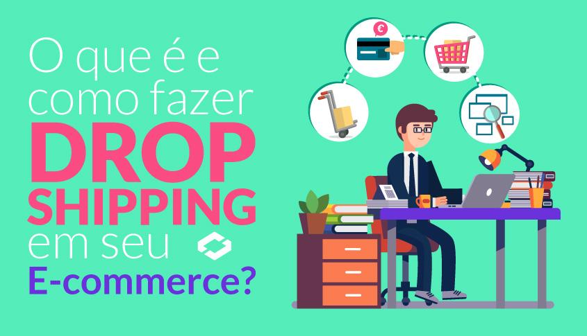 f09e601d3 O que é e como fazer Drop Shipping em seu E-commerce  - VR SYS ...